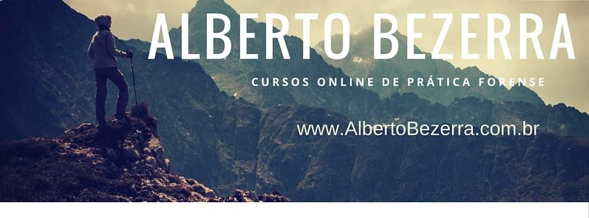 Alberto Bezerra - Prof de Prática Forense Penal, Civil e Trabalhista.
