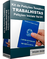 Kit de Petições Temático - Trabalhista - Petições Iniciais Vol 01