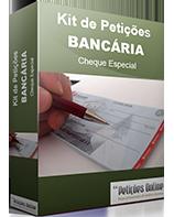 Kit de Petições - Cheque Especial