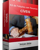 Kit de Petições com Recursos Cíveis