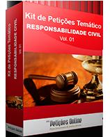 Kit de Petições Temático - Responsabilidade Civil - Vol 01