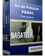 Kit de Petições Temático - Furto de Bagatela