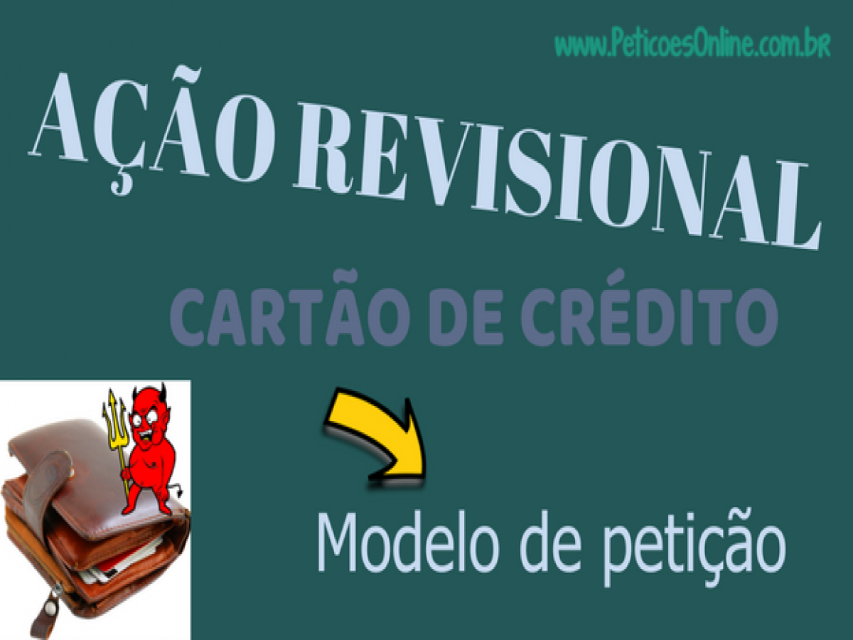 Ação Revisional De Cartão De Crédito Novo Cpc Pn531
