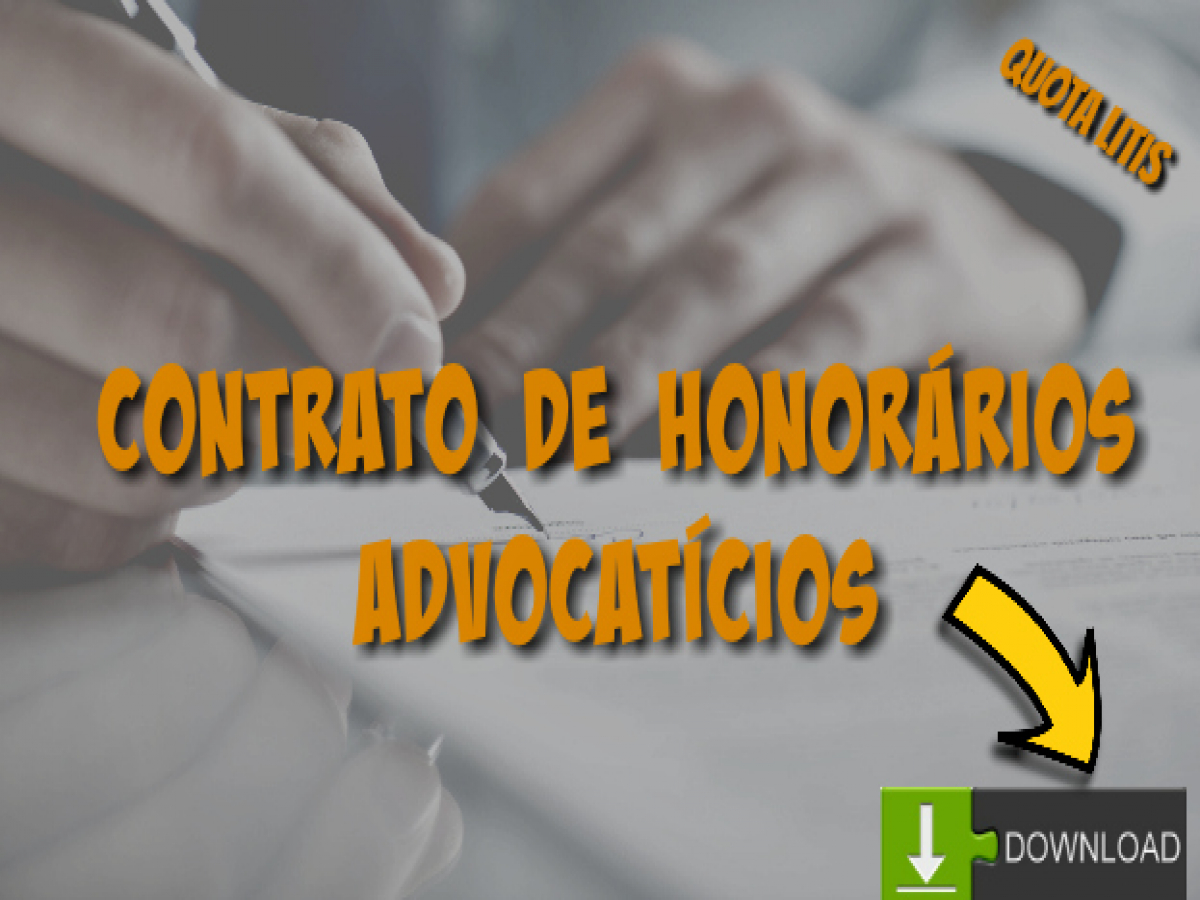 Contrato De Honorários Advocatícios Quota Litis Modelo