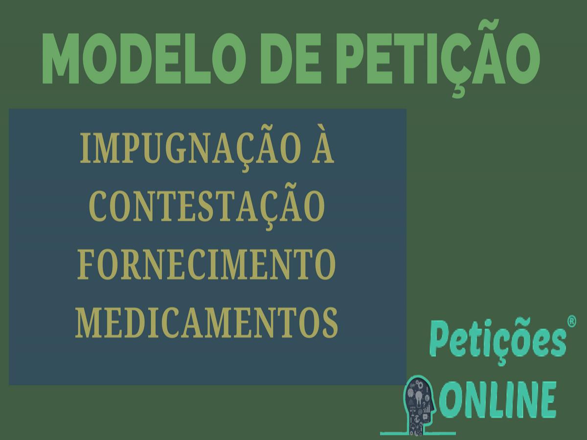 Impugnação à Contestação Ação De Medicamento Alto Custo Neoplasia Maligna Município E Estado Pn1037