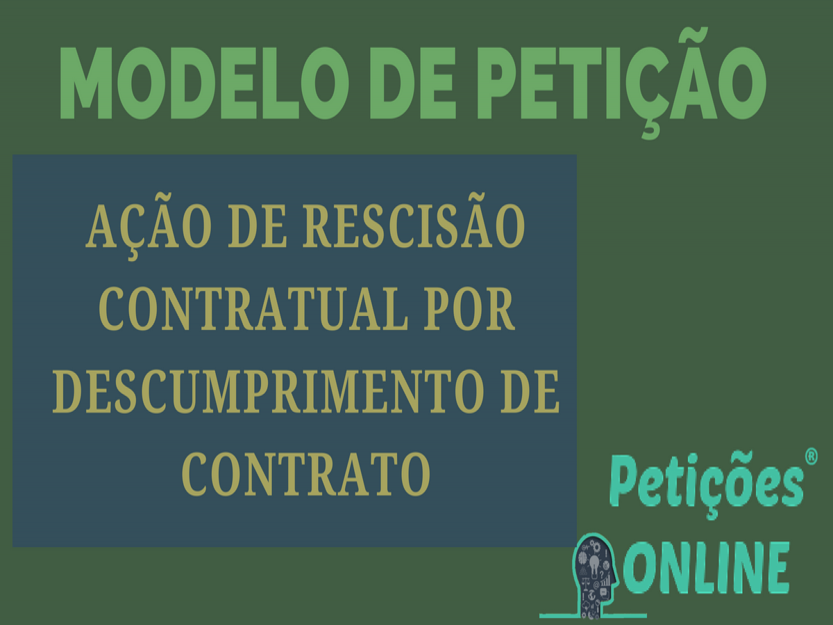 Ação De Rescisão De Contratual Novo Cpc Cc Pedido Devolução Parcelas Pagas Pn750