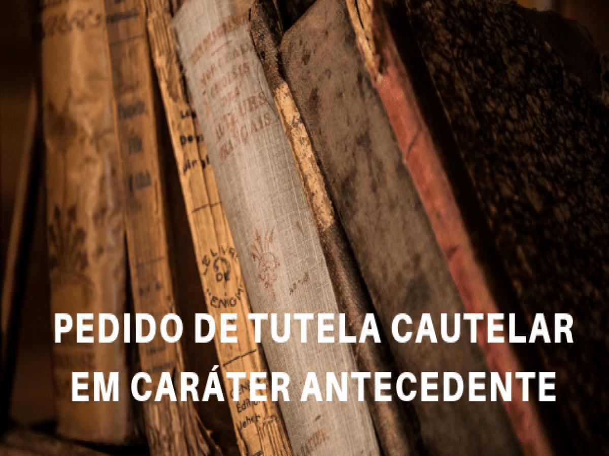 Tutela Cautelar Antecedente Novo Cpc Suspensão Leilão Extrajudicial Pn639