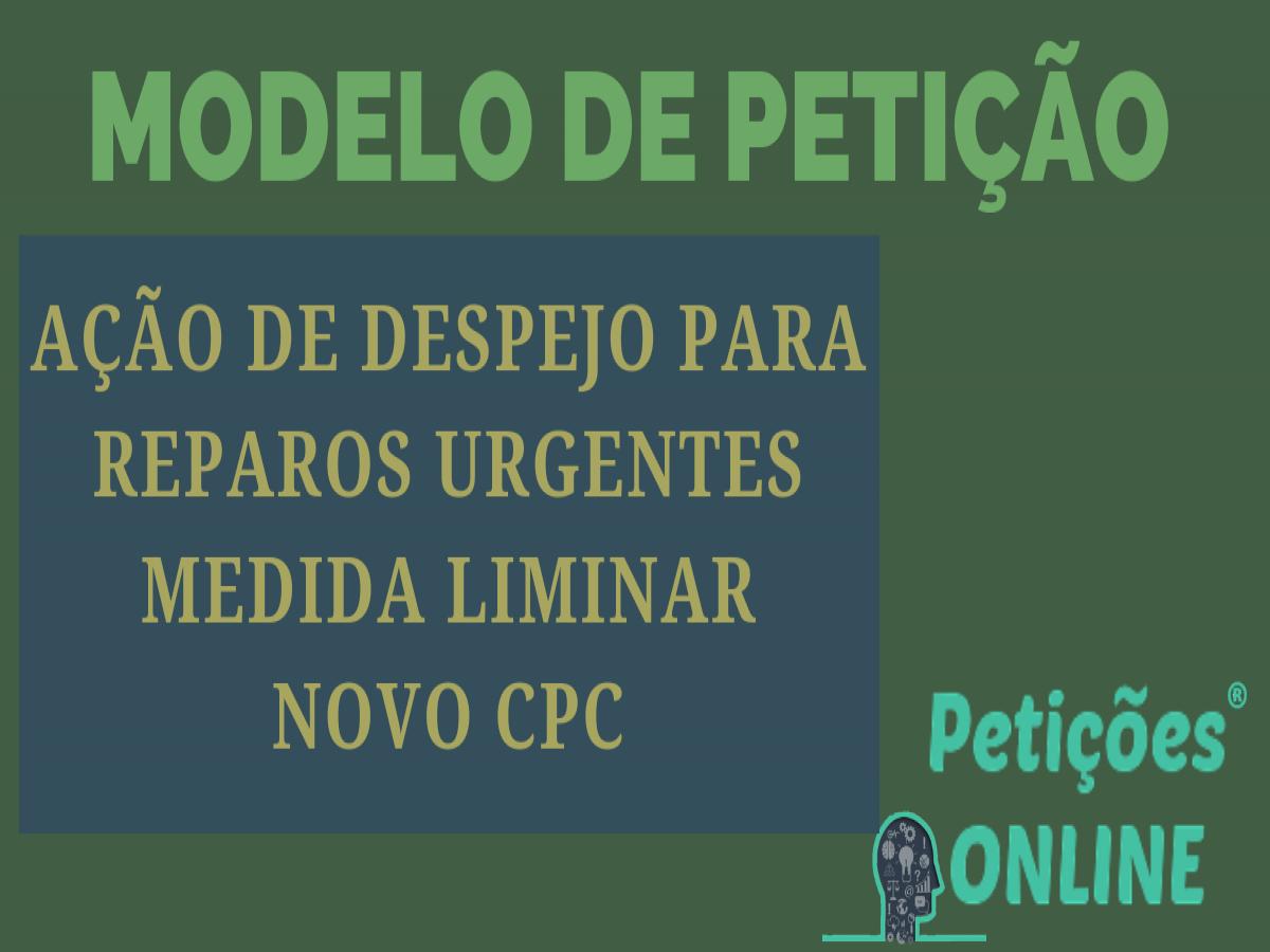 Modelo De Ação De Despejo Novo Cpc Reparos Urgentes Medida Liminar Pn693