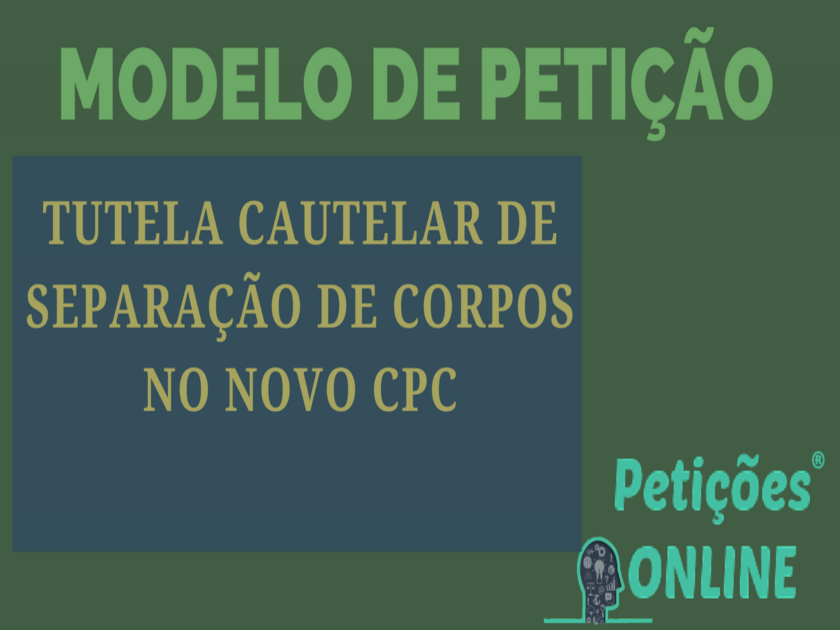 Tutela Cautelar Antecedente Novo Cpc Separação De Corpos Pn734